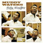 Cover MUDDY WATERS, folk singer