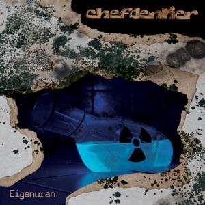 CHEFDENKER, eigenuran cover