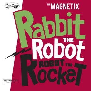 Cover MAGNETIX, rabbit the robot - robot the rocket