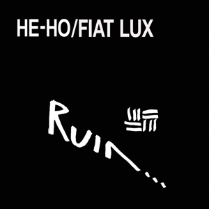 RUIN, he-ho/fiat lux cover