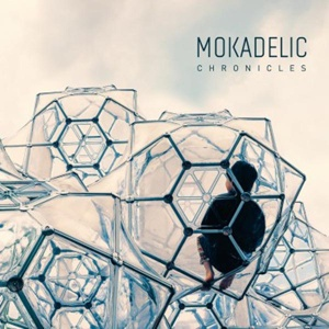 Cover MOKADELIC, chronicles