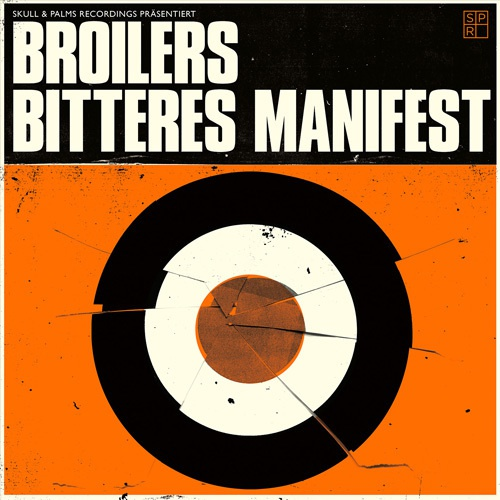 Cover BROILERS, bitteres manifest