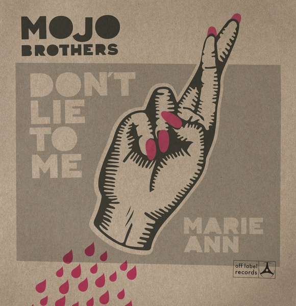 Cover MOJO BROTHERS, don´t lie to me