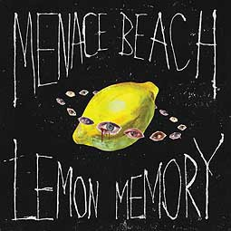 Cover MENACE BEACH, lemon memory