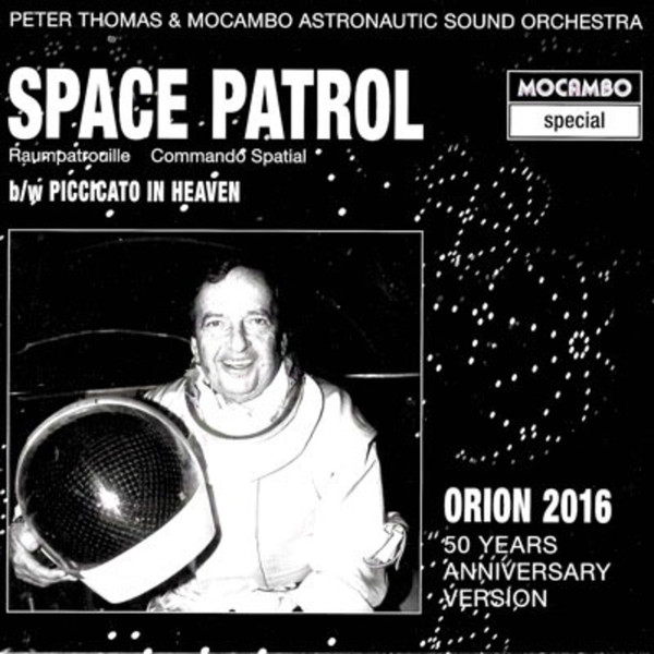 Cover PETER THOMAS & MOCAMBO ASTRONAUTIC SOUND ORCHESTRA, space patrol (raumpatrouille)