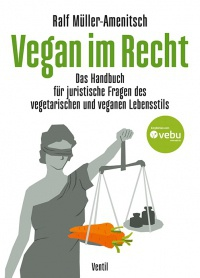 RALF MÜLLER-AMENTISCH, vegan im recht cover