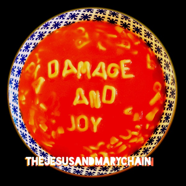 JESUS & MARY CHAIN, damage and joy cover