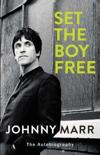 Cover JOHNNY MARR, set the boy free: an autobiography