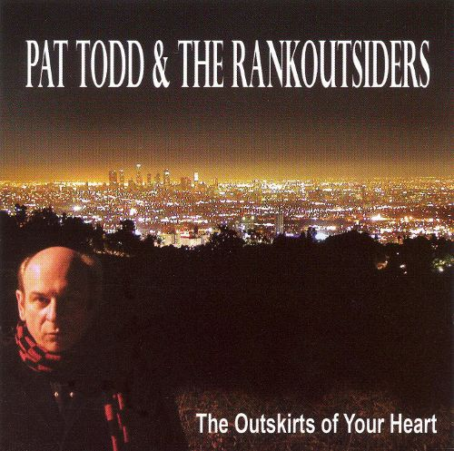Cover PAT TODD & THE RANKOUTSIDERS, the outskirts of your heart