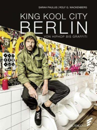 SARAH PAULUS/ROLF G. WACKENBERG, king kool city berlin cover