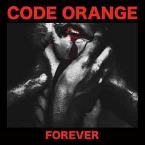CODE ORANGE, forever cover
