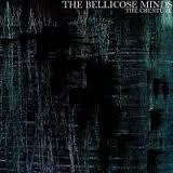 BELLICOSE MINDS, the creature cover