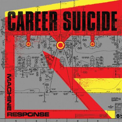 Cover CAREER SUICIDE, machine response
