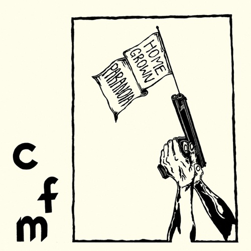 Cover CFM, homegrown paranoia