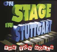 Cover TOY DOLLS, on stage in stuttgart