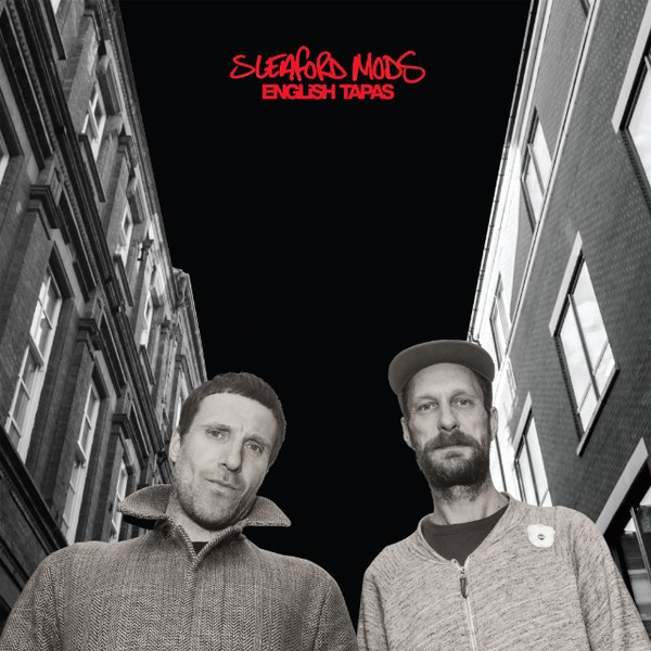 Cover SLEAFORD MODS, english tapas