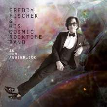 Cover FREDDY FISCHER & HIS COSMIC ROCKTIME BAND, in dem augenblick