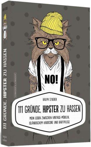 RALPH STIEBER, 111 gründe hipster zu hassen cover