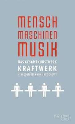 UWE SCHÜTTE, mensch - maschinen - musik cover