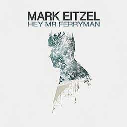 MARK EITZEL, hey mr ferryman cover