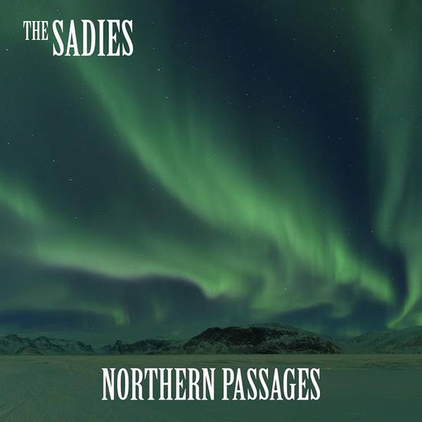 SADIES, northern passages cover