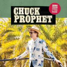 CHUCK PROPHET, bobby fuller died for your sins cover