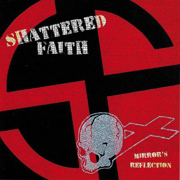 Cover SHATTERED FAITH, mirrors reflection