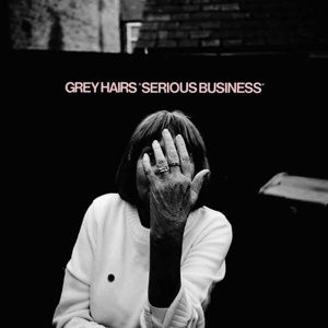 GREY HAIRS, serious business cover