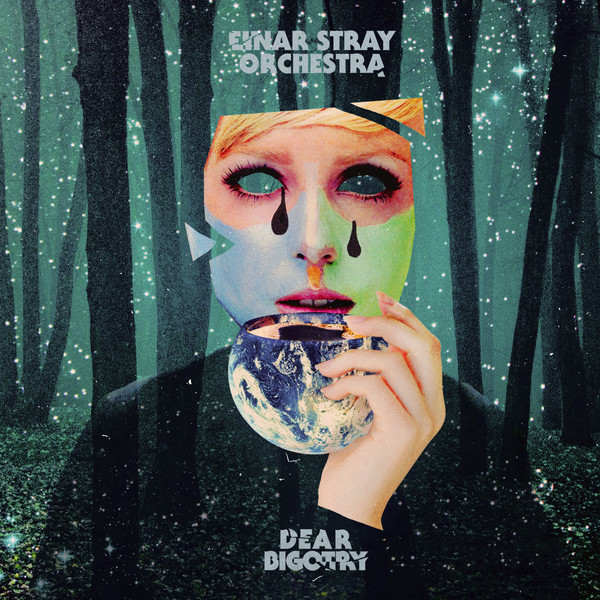 Cover EINAR STRAY ORCHESTRA, dear bigotry