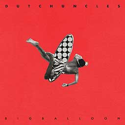 Cover DUTCH UNCLES, big balloon