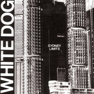 Cover WHITE DOG, sydney limits