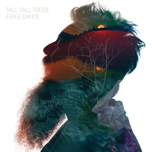 TALL TALL TREES, freedays cover