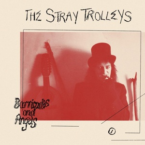 STRAY TROLLEYS, barricades and angels cover