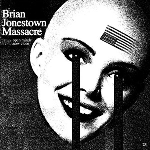 Cover BRIAN JONESTOWN MASSACRE, open minds now close