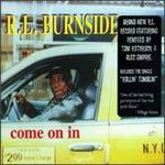 Cover R.L. BURNSIDE, come on in