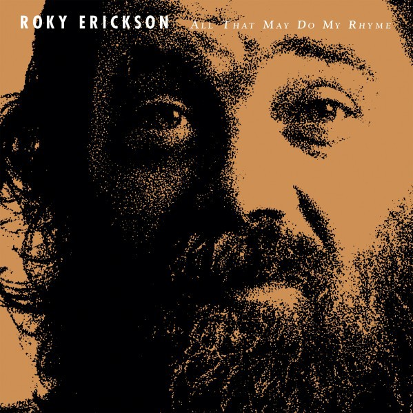 ROKY ERICKSON, all that may do my rhyme cover