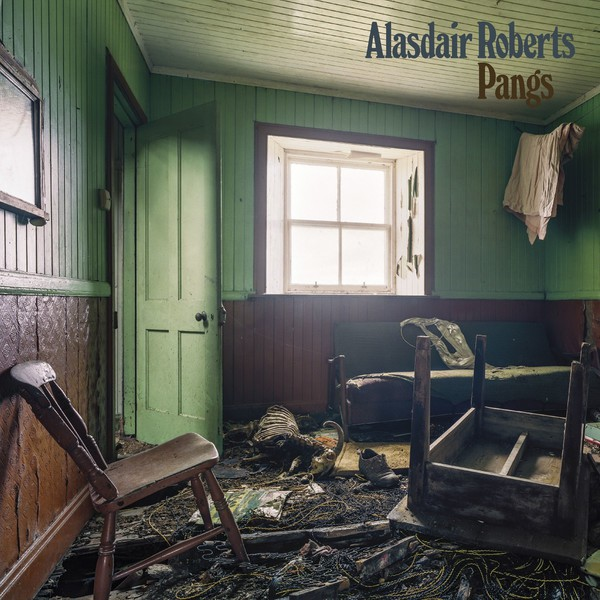 Cover ALASDAIR ROBERTS, pangs