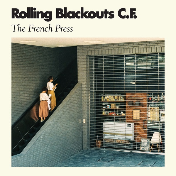 ROLLING BLACKOUTS COASTAL FEVER, the french press cover
