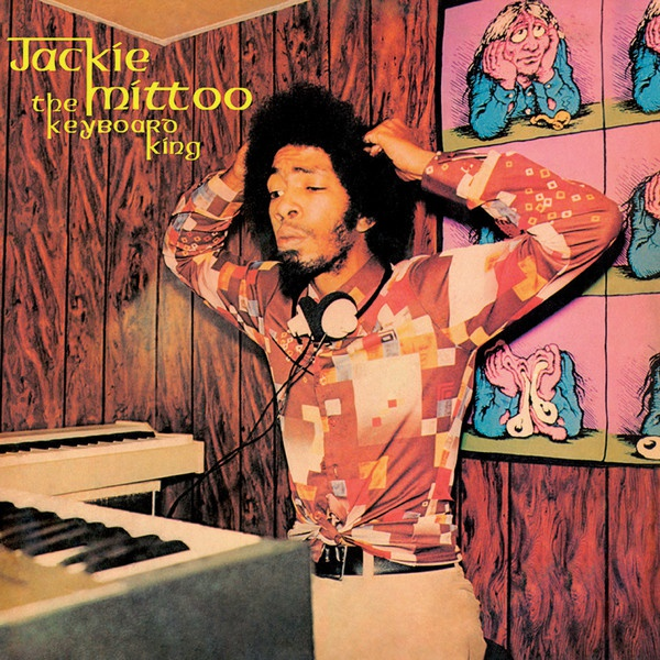 JACKIE MITTOO, the keyboard king cover