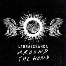 LABRASSBANDA, around the world cover
