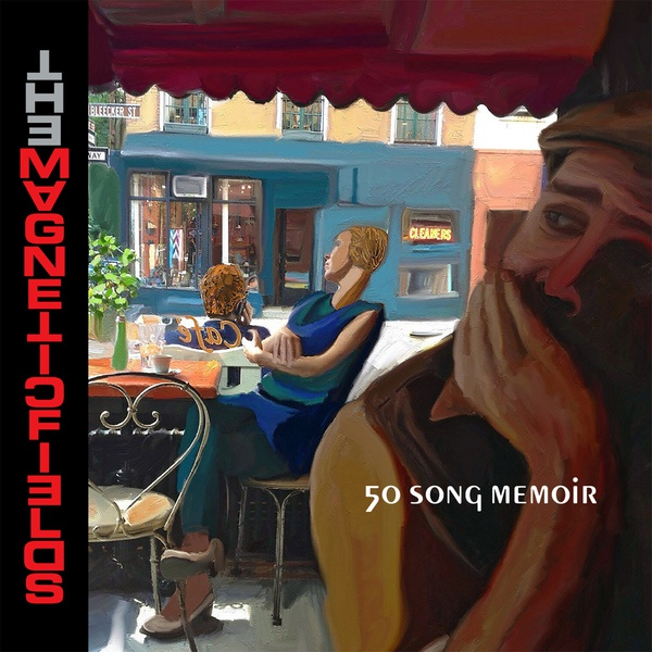 Cover MAGNETIC FIELDS, 50 song memoir
