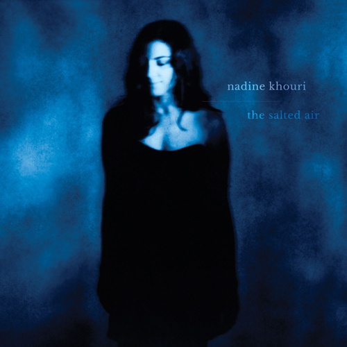 Cover NADINE KHOURI, the salted air