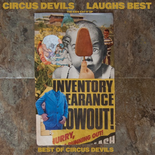 CIRCUS DEVILS, laughs best: the kids eat it up cover