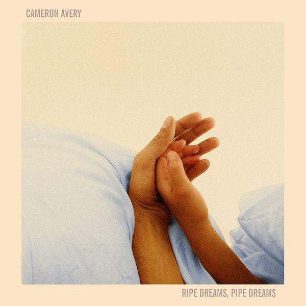 CAMERON AVERY, ripe dreams, pipe dreams cover