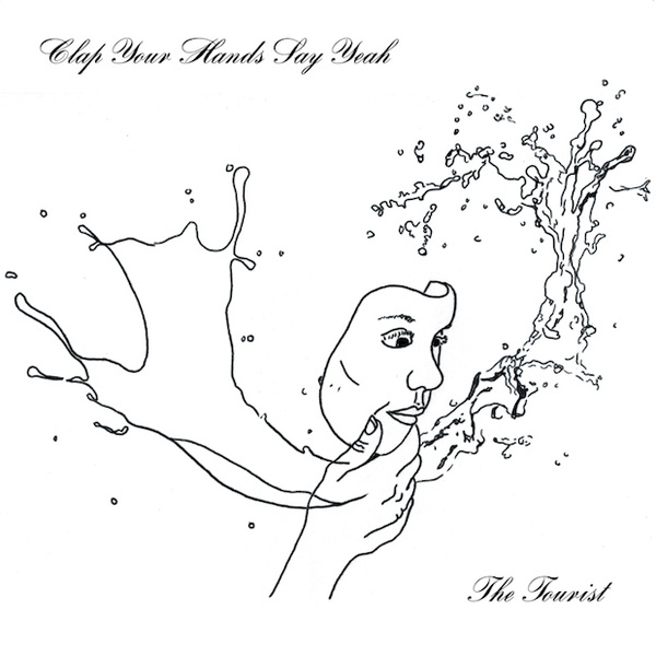 Cover CLAP YOUR HANDS SAY YEAH, the tourist