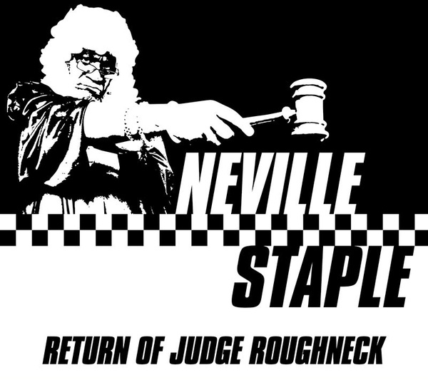 NEVILLE STAPLE, return of judge roughneck cover