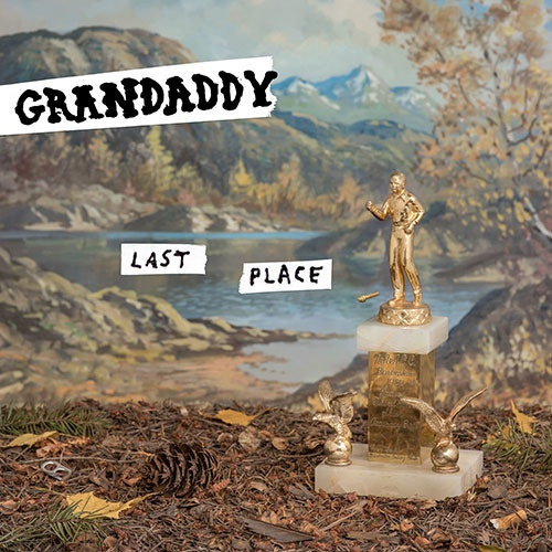 GRANDADDY, last place cover