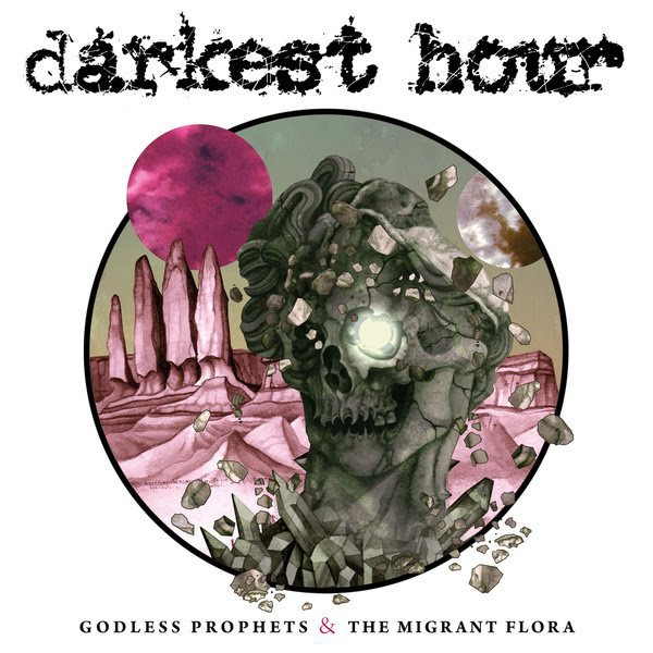 Cover DARKEST HOUR, godless prophets and the migrant flora