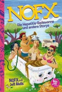 JEFF ALULIS / NOFX, nofx - die hepatitis badewanne und andere stories cover