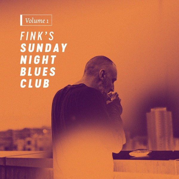 FINK (UK), fink´s sunday night blues club vol. 1 cover